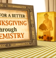 a better thanksgiving through chemistry