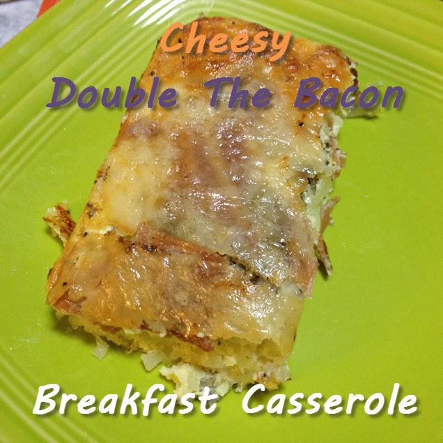 cheesy double the bacon breakfast casserole 2