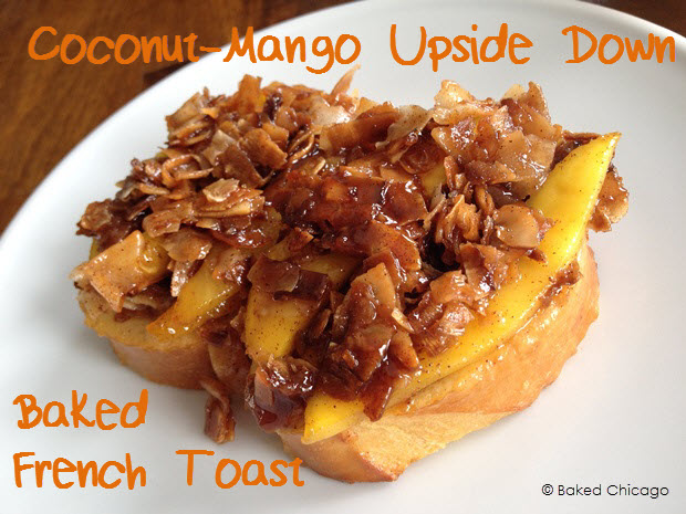coconut-mango upside down baked french toast #shop #JungleFresh