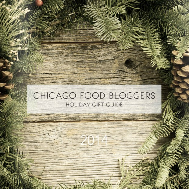 Chicago Food Bloggers Holiday Gift Guide 2014